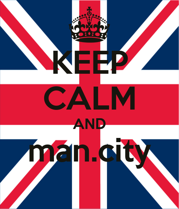 KEEP CALM AND man.city