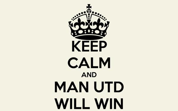 KEEP CALM AND MAN UTD WILL WIN