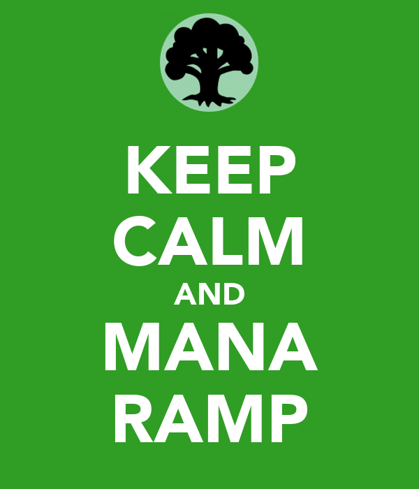 KEEP CALM AND MANA RAMP