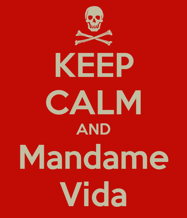 KEEP CALM AND Mandame Vida