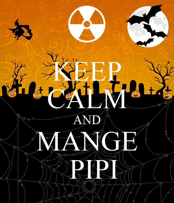 KEEP CALM AND MANGE   PIPI