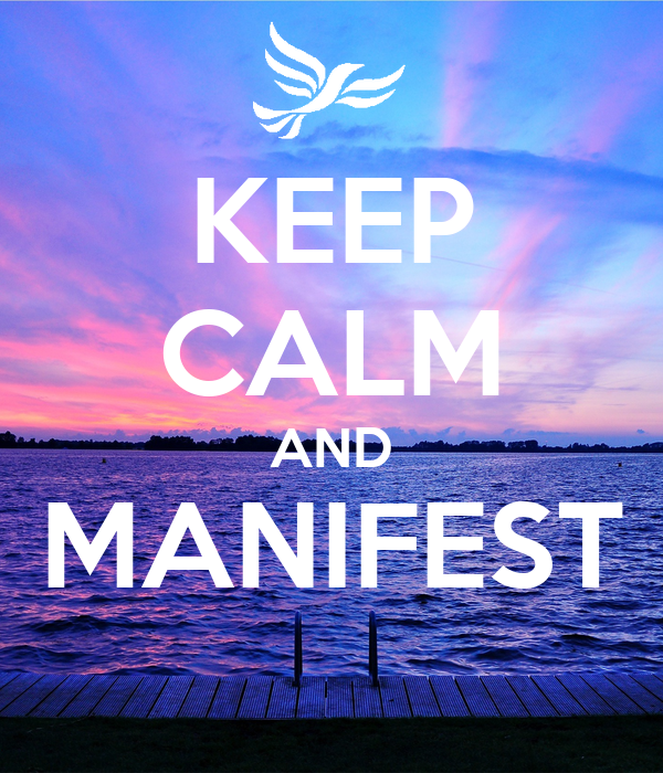 KEEP CALM AND MANIFEST