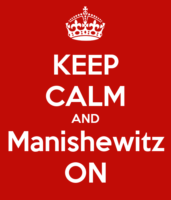 KEEP CALM AND Manishewitz ON