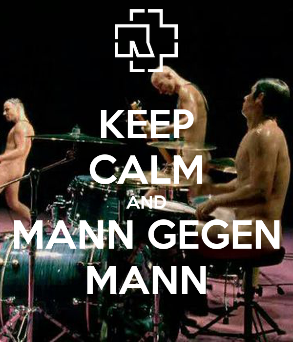 KEEP CALM AND MANN GEGEN MANN