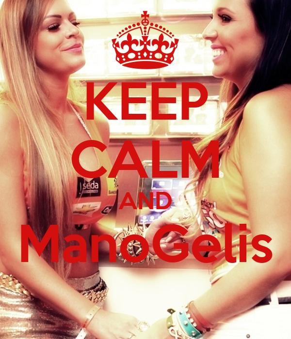 KEEP CALM AND ManoGelis