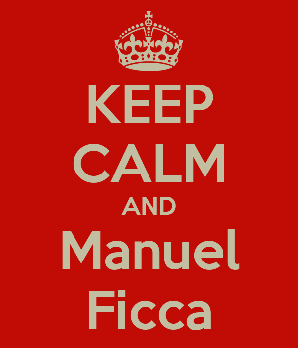 KEEP CALM AND Manuel Ficca