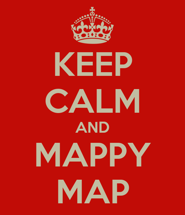 KEEP CALM AND MAPPY MAP