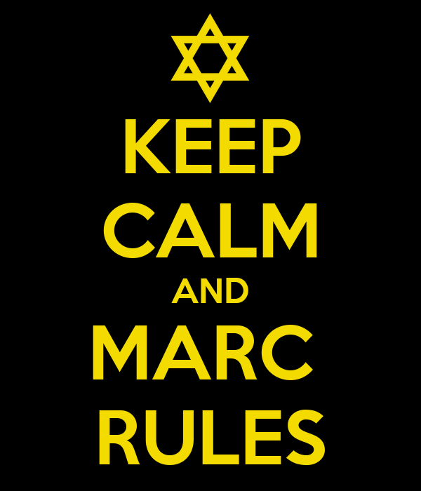 KEEP CALM AND MARC  RULES