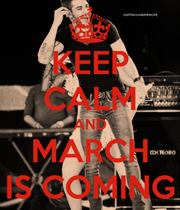 KEEP CALM AND MARCH IS COMING