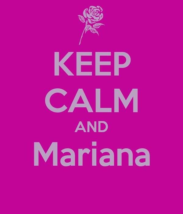 KEEP CALM AND Mariana