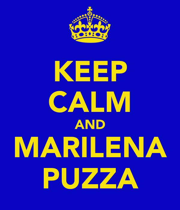 KEEP CALM AND MARILENA PUZZA