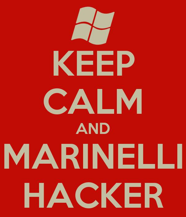 KEEP CALM AND MARINELLI HACKER