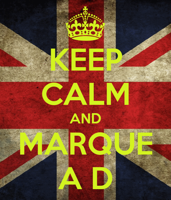 KEEP CALM AND MARQUE A D