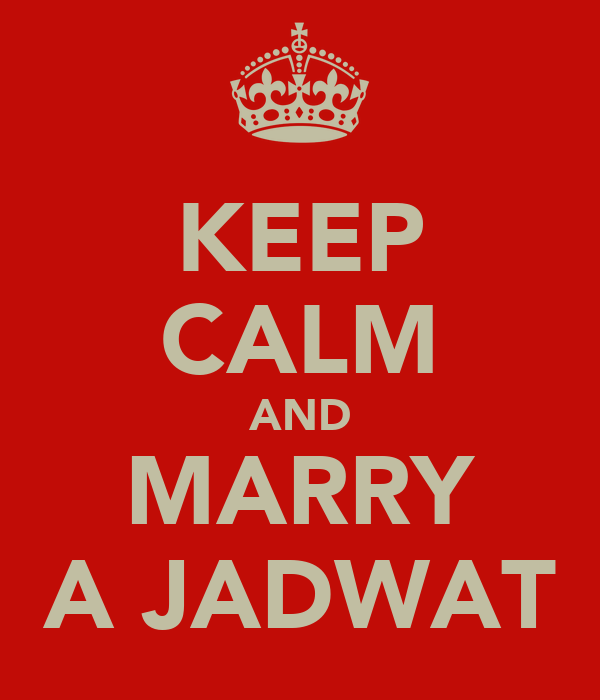 KEEP CALM AND MARRY A JADWAT