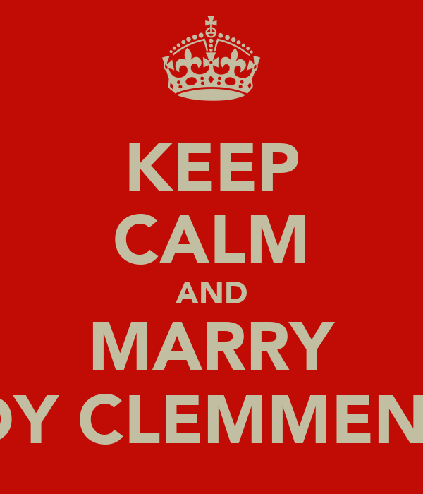 KEEP CALM AND MARRY ANDY CLEMMENSEN