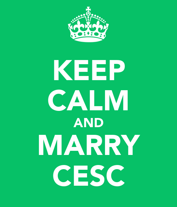KEEP CALM AND MARRY CESC