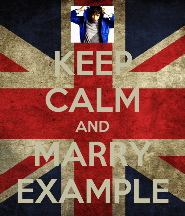 KEEP CALM AND MARRY EXAMPLE