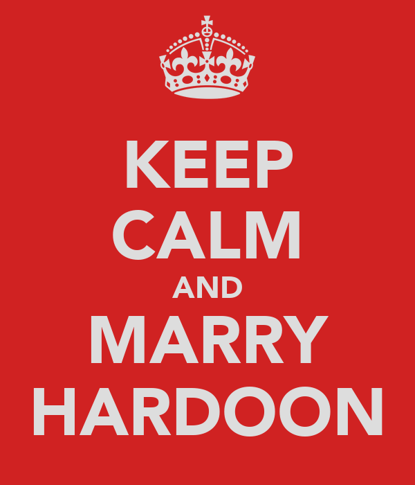 KEEP CALM AND MARRY HARDOON
