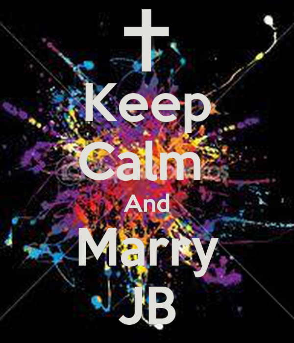 Keep Calm  And Marry JB