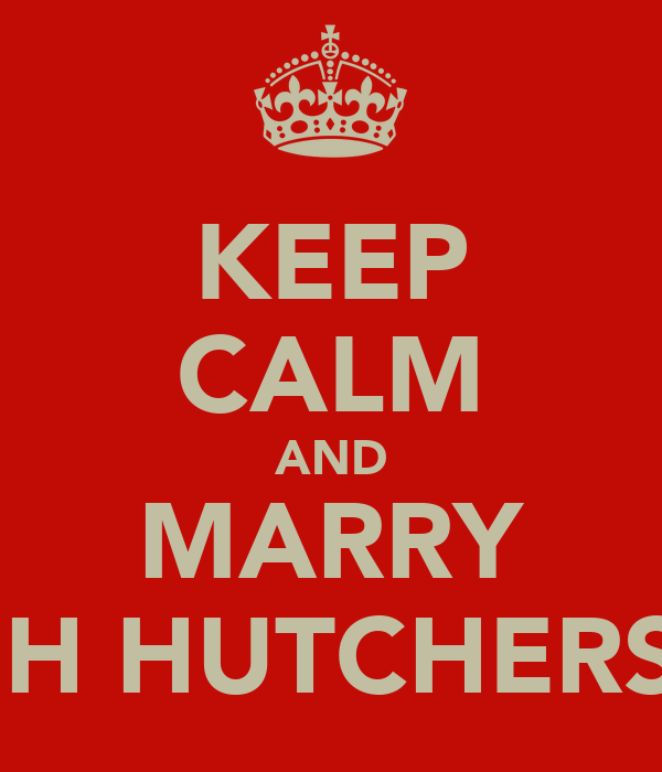 KEEP CALM AND MARRY JOSH HUTCHERSON