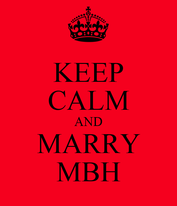 KEEP CALM AND MARRY MBH