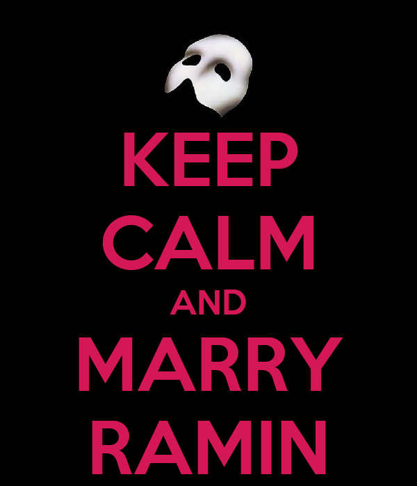 KEEP CALM AND MARRY RAMIN