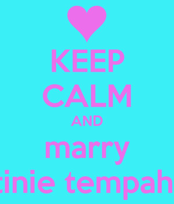 KEEP CALM AND marry tinie tempah
