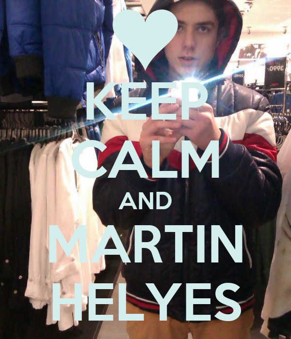 KEEP CALM AND MARTIN HELYES