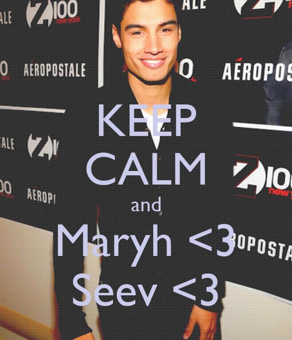 KEEP CALM and Maryh <3 Seev <3