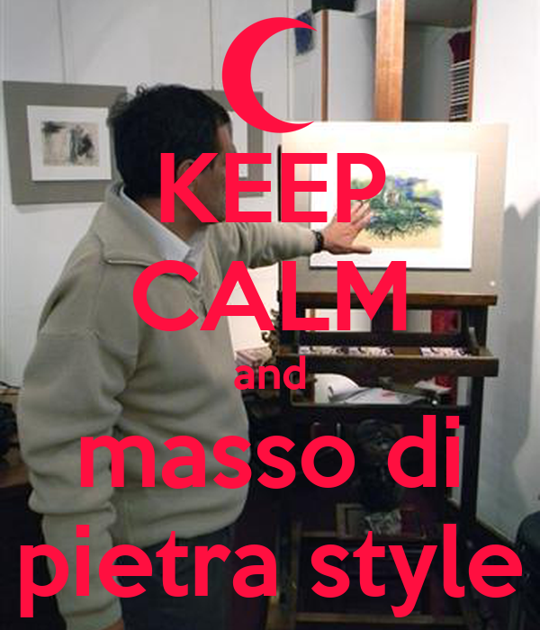 KEEP CALM and masso di pietra style
