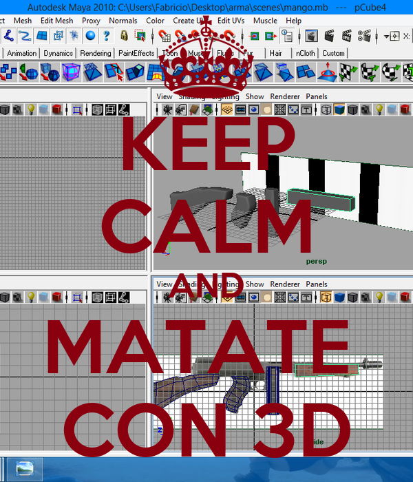KEEP CALM AND MATATE  CON 3D