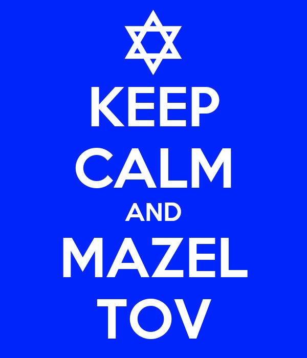 KEEP CALM AND MAZEL TOV