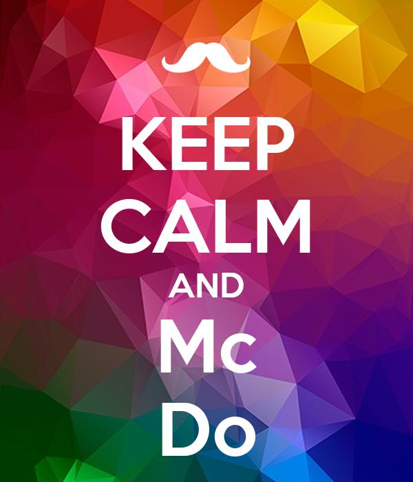 KEEP CALM AND Mc Do