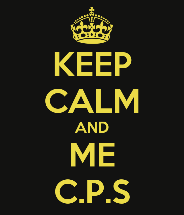 KEEP CALM AND ME C.P.S