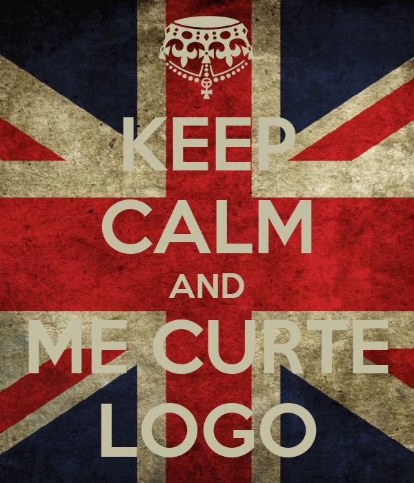 KEEP CALM AND ME CURTE LOGO