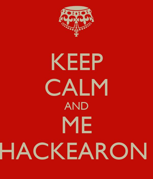 KEEP CALM AND ME HACKEARON