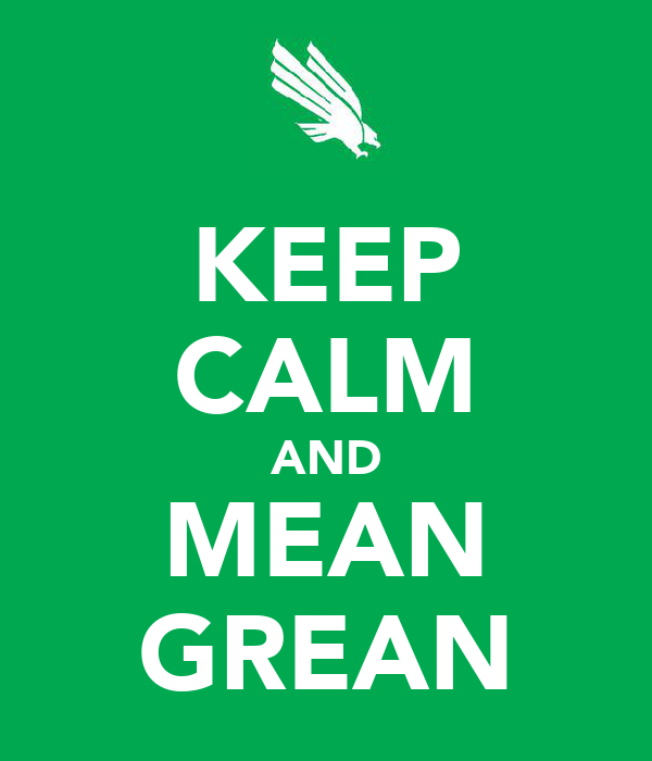 KEEP CALM AND MEAN GREAN