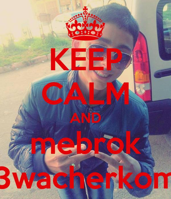 KEEP CALM AND mebrok 3wacherkom