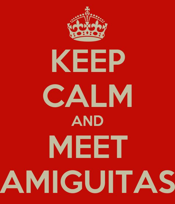 KEEP CALM AND MEET AMIGUITAS