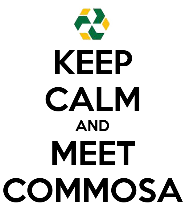 KEEP CALM AND MEET COMMOSA