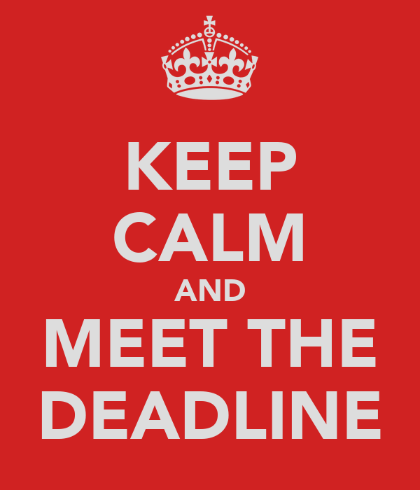 to meet deadline