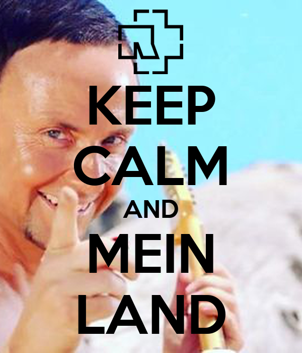 KEEP CALM AND MEIN LAND