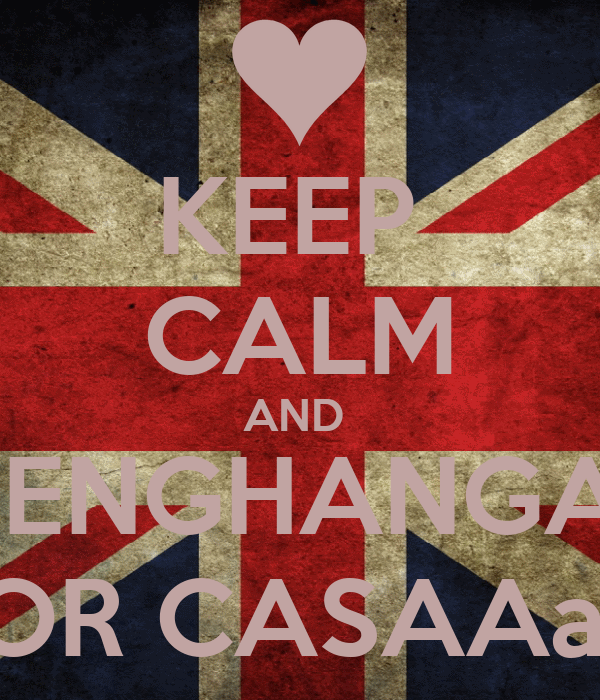 KEEP  CALM AND  MENGHANGAT FOR CASAAaA