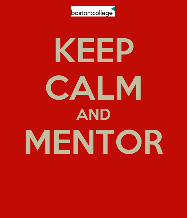 KEEP CALM AND MENTOR