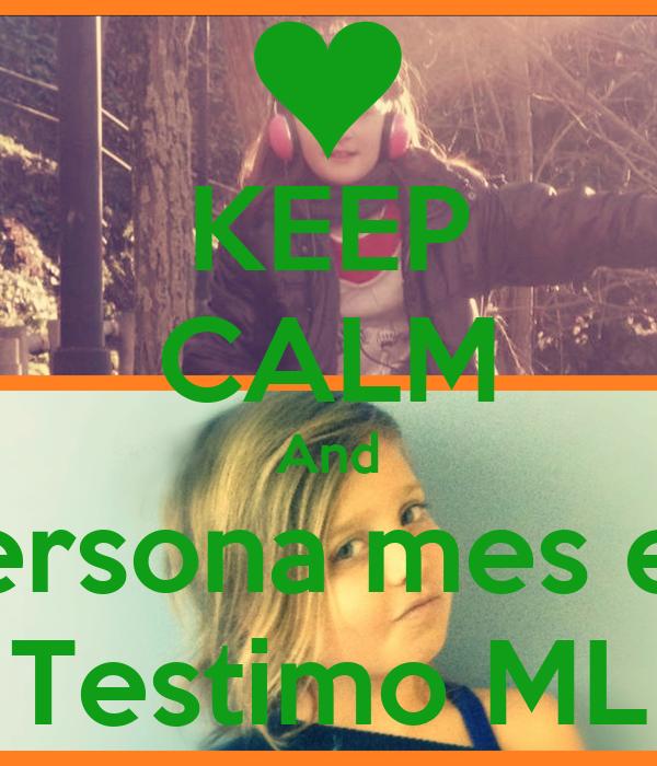 KEEP CALM And Meritxell ets la lersona mes especial del mom Testimo ML