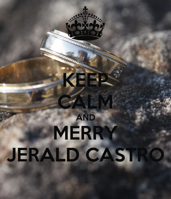 KEEP CALM AND MERRY JERALD CASTRO