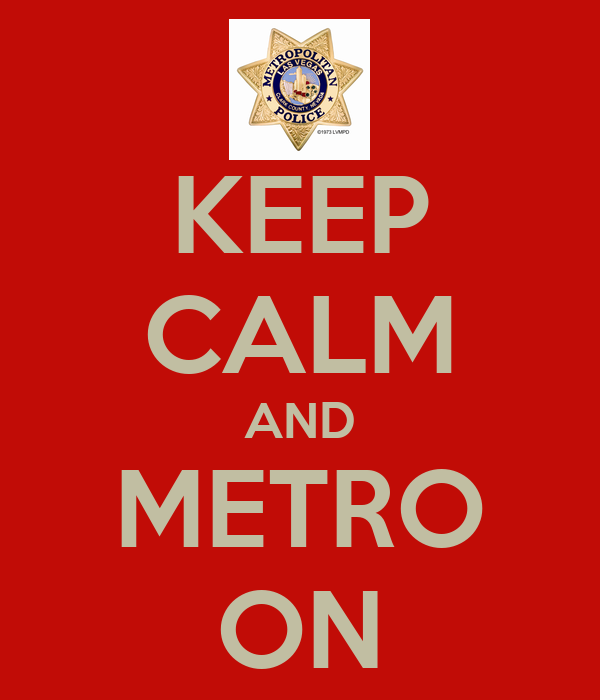 KEEP CALM AND METRO ON