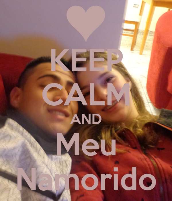 KEEP CALM AND Meu Namorido