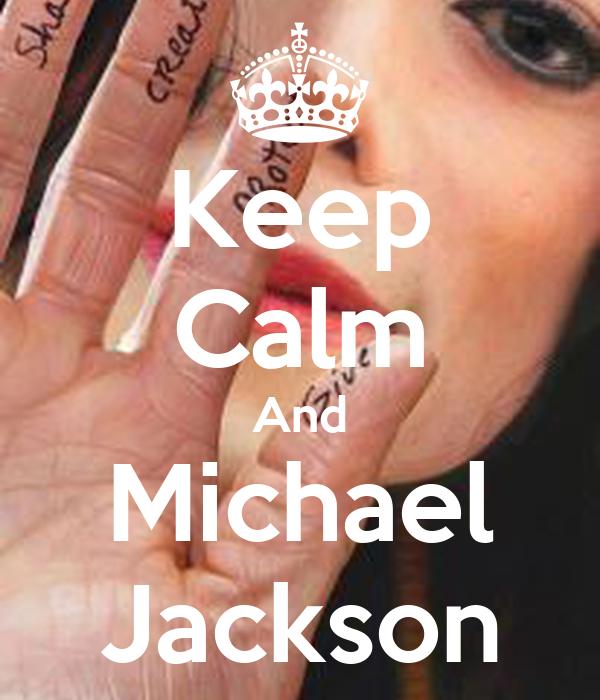 Keep Calm And Michael Jackson