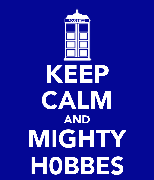 KEEP CALM AND MIGHTY H0BBES